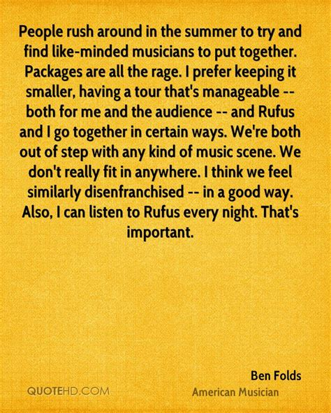 Find Like Minded Ben Folds Quotes Quotehd