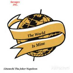 the world is mine litunechi tha joker napoleon the world is mine mixtape