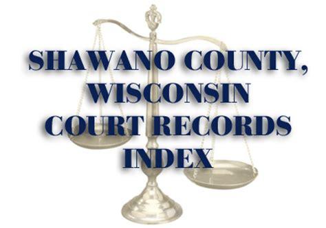Shawano County Court Records Shawano Series 54 Shawano County Files Brunshweiler Conway