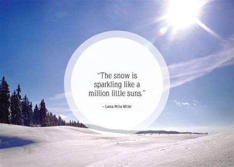 beautiful snow quotes quotesgram