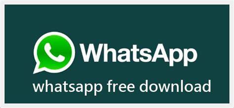 whatsapp download free www whatsapp com whatsapp free download how to