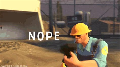 Nope Meme Gif - team fortress 2 engineer gif find share on giphy