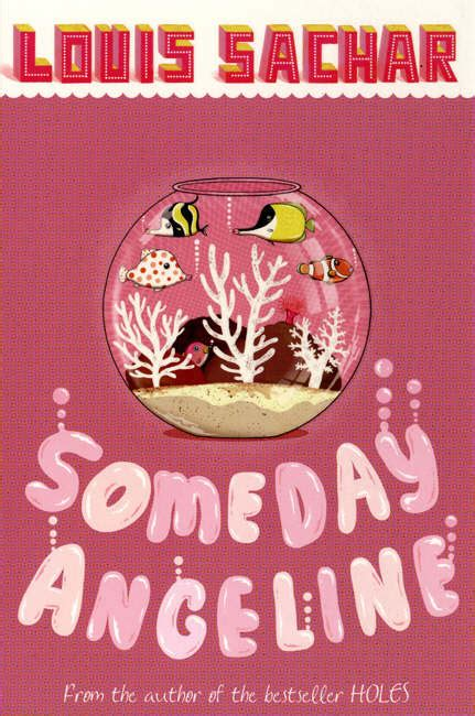 someday angeline 074758723x someday angeline by sachar louis 9780747587231 brownsbfs