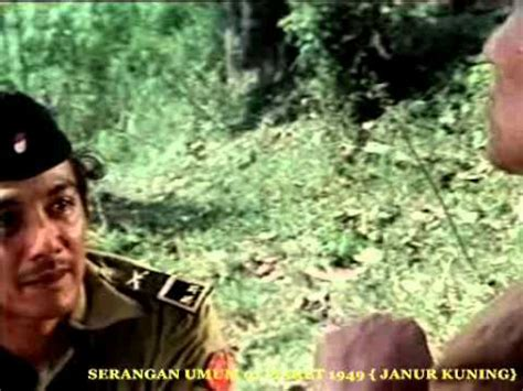 film perjuangan serangan umum 1 maret serangan umum 1 maret 1949 janur kuning 01 16 avi youtube