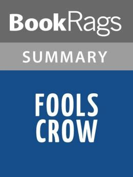 themes in fools crow by james welch fools crow by james welch l summary study guide by