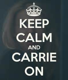Meme Carrie - keep calm and carrie on homeland shows i love