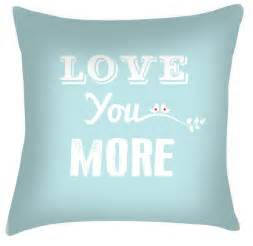 More Cushion For The You More Quote Cushion Cushion