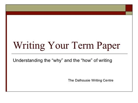 A Term Paper - writing your term paper