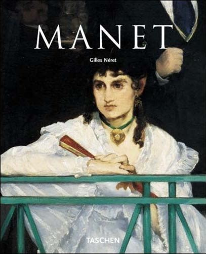 manet basic art series manet basic art gilles neret knjiga ba knjižara