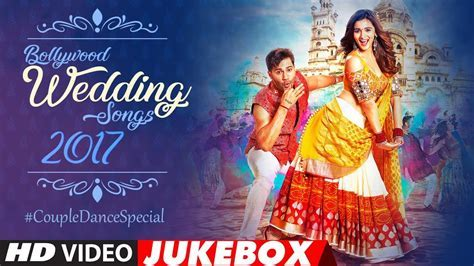 Bollywood Wedding Song 2017: Couple #RomanticDance Special