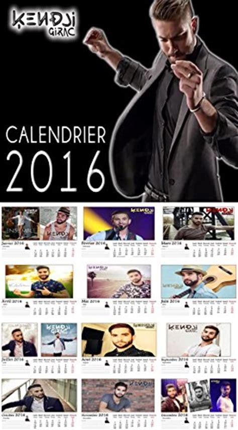 Calendrier Kendji 2016 Ensemble Cadeau Noel Kendji Girac 1 Calendrier 2016 1
