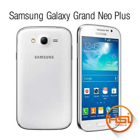 samsung galaxy grand neo plus youtube samsung galaxy grand neo plus hsi mobile