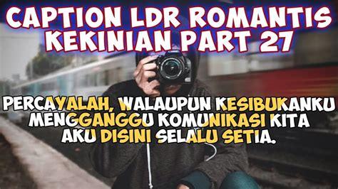 ldr romantis kekinianstatus wastatus foto