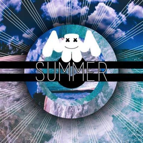 New Marsmellow Lp premiere marshmello summer refreshing chill trap free