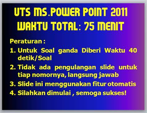 contoh soal ujian uts uas powerpoint 2010 berbagi ilmu