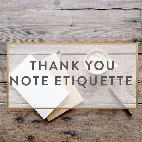 Thank You Note For Etiquette Thank You Note Etiquette And Ideas It Starts With Coffee A Lifestyle By Neely