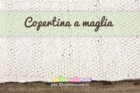 Copertina Da Ai Ferri by Lavori Ai Ferri Schema Copertina A Maglia Per Bambini