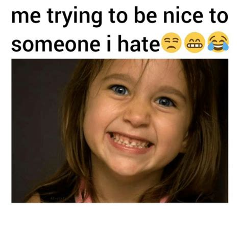 Be Nice Meme - i try to be nice meme pictures to pin on pinterest pinsdaddy