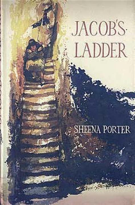 jacob s journey books jacob s ladder by sheena porter