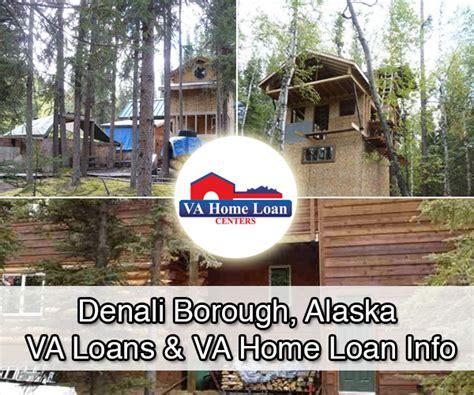 denali borough alaska va home loans real estate