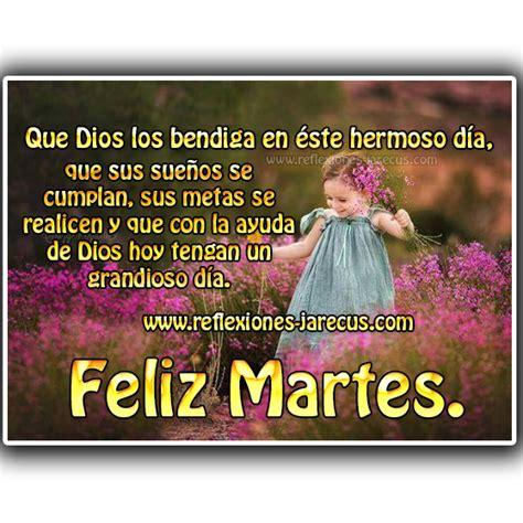 imagenes de dios te bendiga este martes feliz martes que dios los bendiga en 233 ste hermoso d 237 a