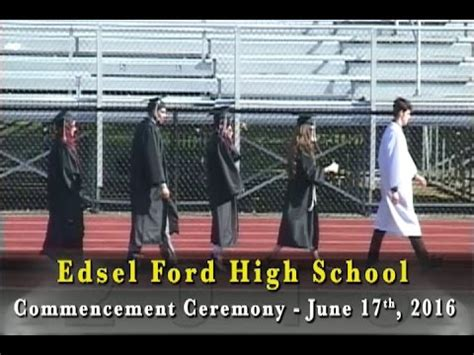 Ford High School by Edsel Ford High School 2016 Commencement Ceremony