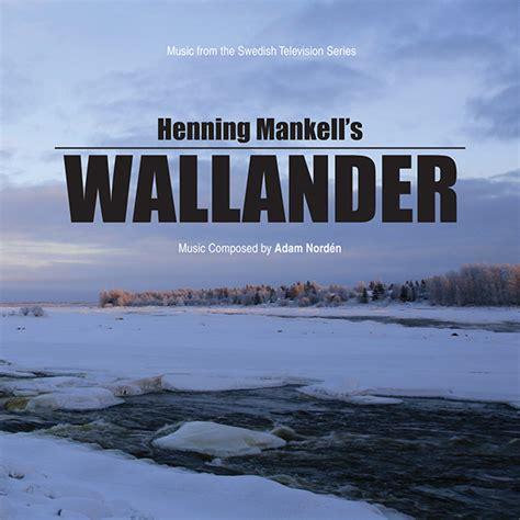 theme music wallander wallander adam nord 233 n kritzerland 320kbps mp3