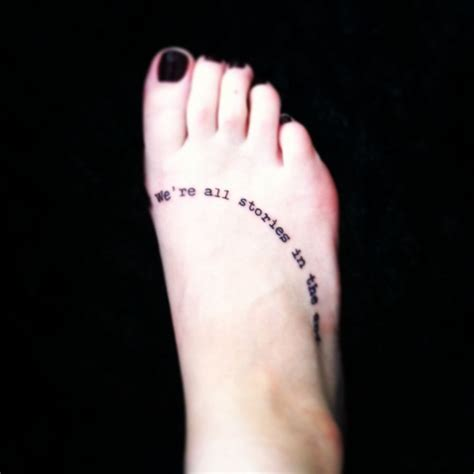 tattoos for writers my newest quot we re all stories in the end quot great