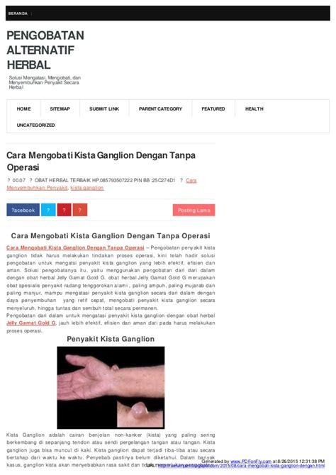 cara mengobati penyakit secara herbal apps directories cara mengobati kista ganglion dengan tanpa operasi