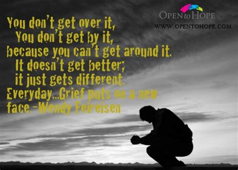You Don T Get Over It You Just Get Through It Quote - grief you don t get over it finding hope quotes