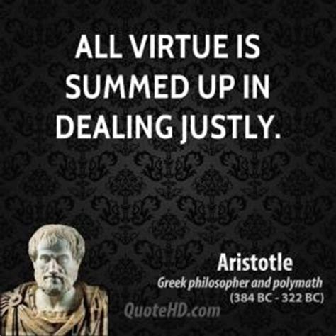 Dealing In Virtue aristotle quotes quotehd