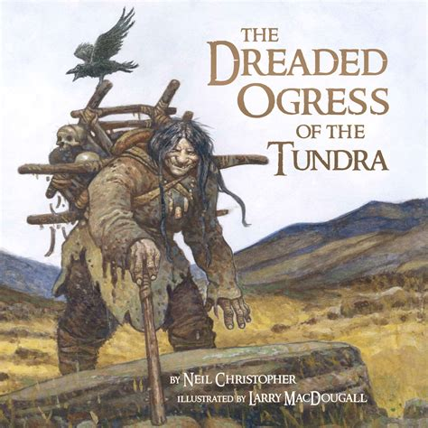 the ogress books review of dreaded ogress of the tundra
