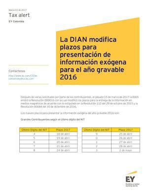 nuevis plazos presentacion informacion exogena en colombia ai gravable 2015 calam 233 o tax alert d 237 an modifica fechas para presentar