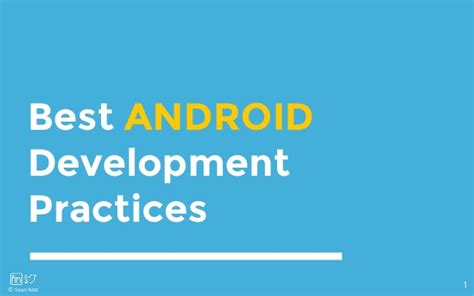 Best Practice 1 android best practices 2015