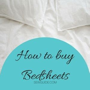 how to buy bed sheets tips to buy bedsheets 20 types of fabrics used for