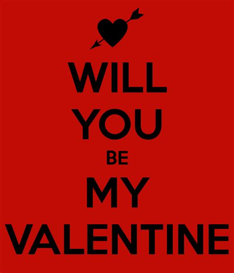 will u be my valentines will you be my keep calm and carry on image
