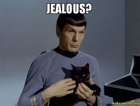 Jealous Meme - jealous spock and cat meme make a meme