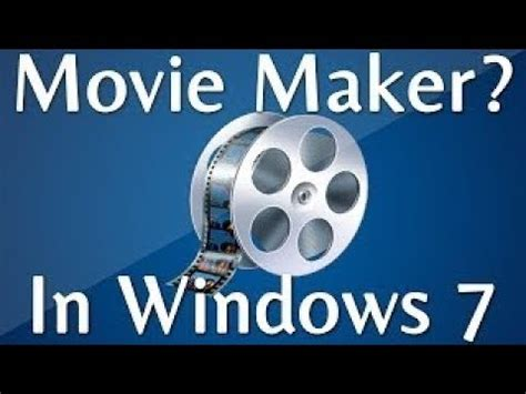 youtube movie maker full version free download how to download windows movie maker full version free