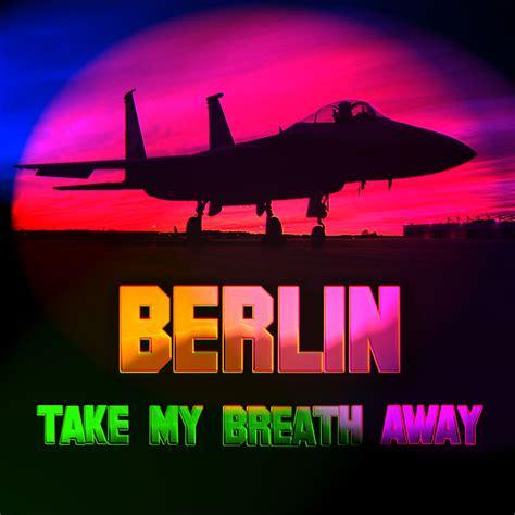 berlin take my breath away berlin take my breath away idea2dezign creative