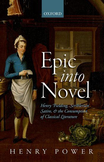 Novel Into The epic into novel henry power oxford press