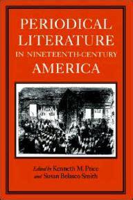 themes in nineteenth century literature periodical literature in nineteenth century america