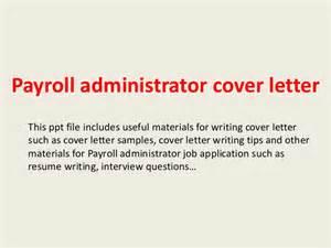 Payroll Administrator by Payroll Administrator Cover Letter