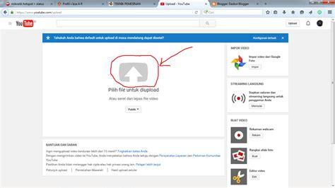 tutorial upload video youtube tutorial upload video di youtube izza a r