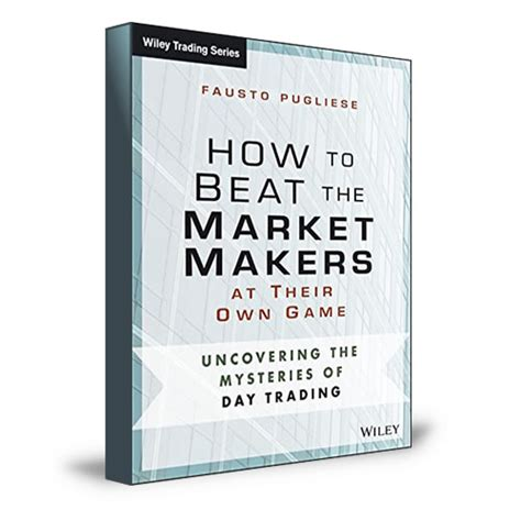 How To Beat The Market Makers At Their Own how to beat market makers at their own cyber