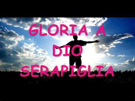 gloria a dio buttazzo testo gloria a dio nell alto dei cieli dall di dio