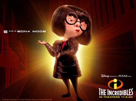 Edna Top 8 the incredibles animated quotes quotesgram