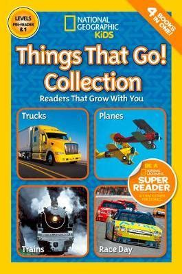 Things What I Consumed Books Things That Go Collection National Geographic 9781426319723