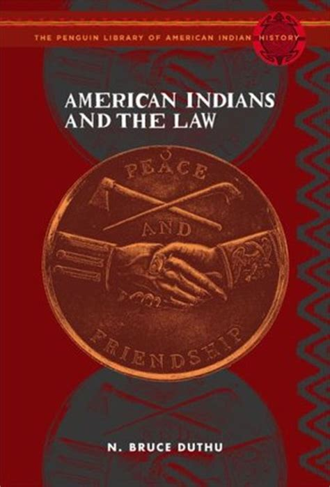 American Indians And The Law The Penguin Library Of