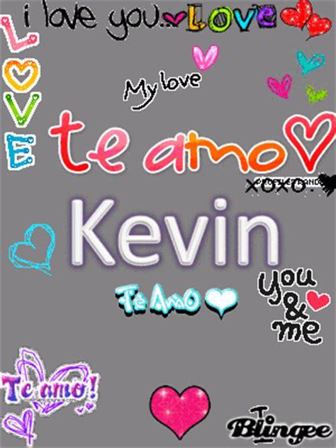 imagenes que digan kevin te amo kevin fotograf 237 a 113621721 blingee com