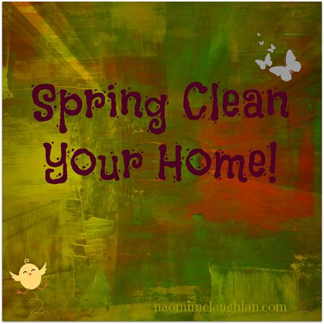 clean your home home improvement naomi mc laughlan